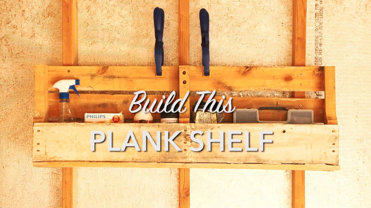 Build this Plank Shelf